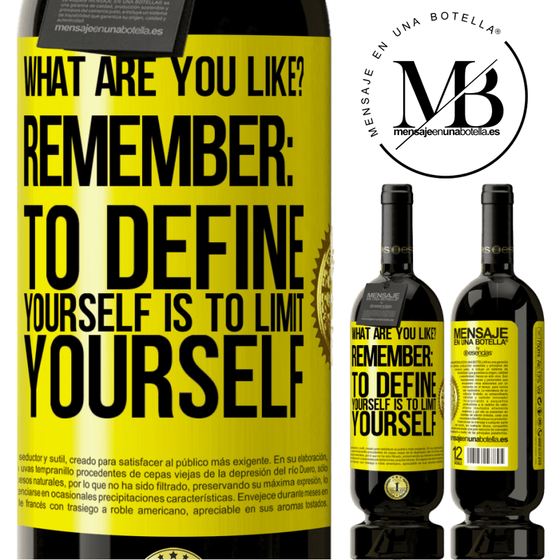 29,95 € Free Shipping | Red Wine Premium Edition MBS® Reserva what are you like? Remember: To define yourself is to limit yourself Yellow Label. Customizable label Reserva 12 Months Harvest 2013 Tempranillo