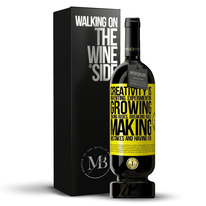 29,95 € Free Shipping | Red Wine Premium Edition MBS® Reserva Creativity is inventing, experimenting, growing, taking risks, breaking rules, making mistakes, and having fun Yellow Label. Customizable label Reserva 12 Months Harvest 2013 Tempranillo