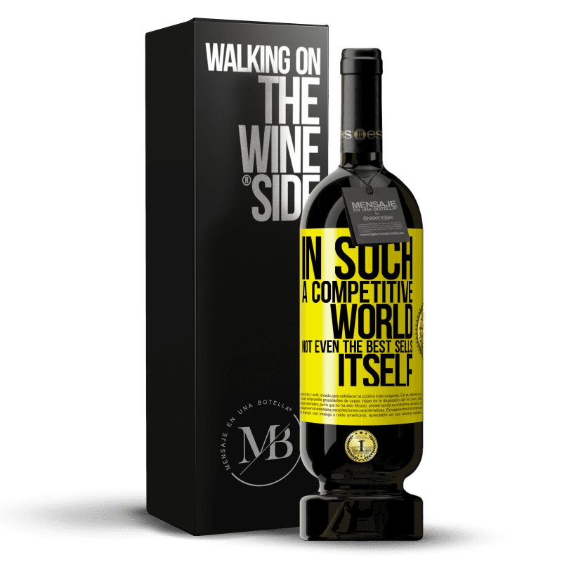 29,95 € Free Shipping | Red Wine Premium Edition MBS® Reserva In such a competitive world, not even the best sells itself Yellow Label. Customizable label Reserva 12 Months Harvest 2013 Tempranillo