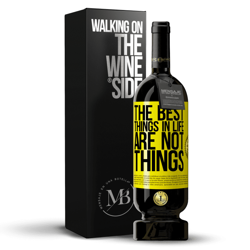 29,95 € Free Shipping | Red Wine Premium Edition MBS® Reserva The best things in life are not things Yellow Label. Customizable label Reserva 12 Months Harvest 2013 Tempranillo