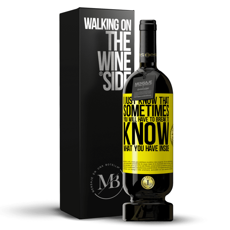 29,95 € Free Shipping | Red Wine Premium Edition MBS® Reserva I just know that sometimes you will have to break to know what you have inside Yellow Label. Customizable label Reserva 12 Months Harvest 2013 Tempranillo