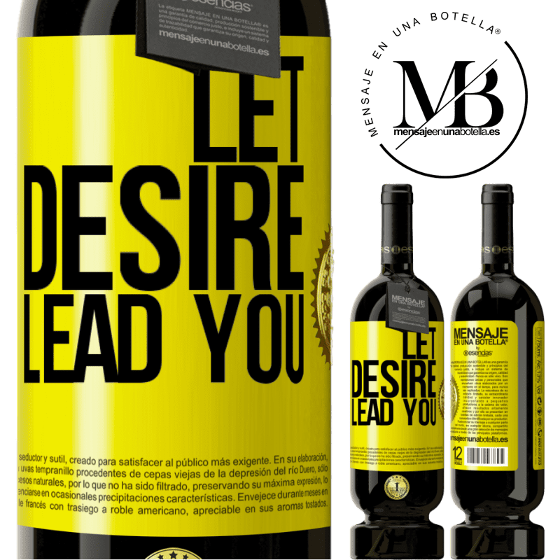 29,95 € Free Shipping | Red Wine Premium Edition MBS® Reserva Let desire lead you Yellow Label. Customizable label Reserva 12 Months Harvest 2013 Tempranillo