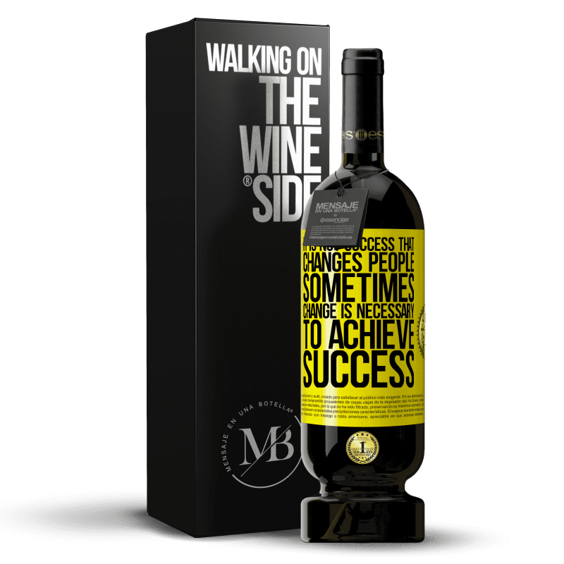 29,95 € Free Shipping | Red Wine Premium Edition MBS® Reserva It is not success that changes people. Sometimes change is necessary to achieve success Yellow Label. Customizable label Reserva 12 Months Harvest 2013 Tempranillo