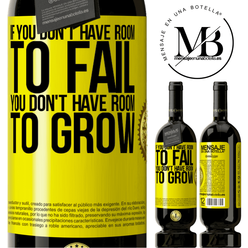 29,95 € Free Shipping | Red Wine Premium Edition MBS® Reserva If you don't have room to fail, you don't have room to grow Yellow Label. Customizable label Reserva 12 Months Harvest 2013 Tempranillo