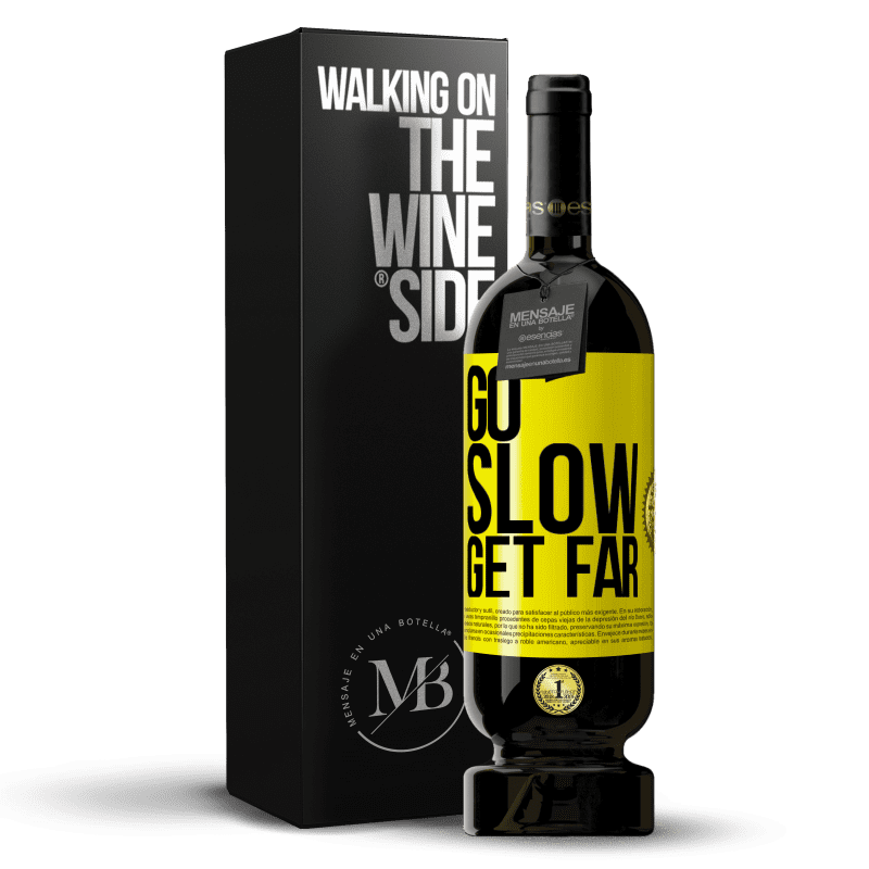 29,95 € Free Shipping | Red Wine Premium Edition MBS® Reserva Go slow. Get far Yellow Label. Customizable label Reserva 12 Months Harvest 2013 Tempranillo