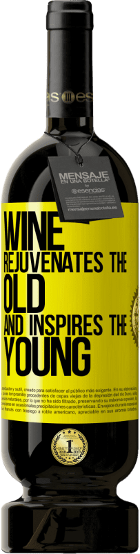 19,95 € | Red Wine Premium Edition RED MBS Wine rejuvenates the old and inspires the young Yellow Label. Customized label I.G.P. Vino de la Tierra de Castilla y León Aging in oak barrels 12 Months Harvest 2016 Spain Tempranillo