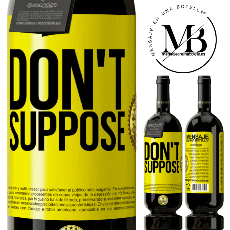 29,95 € Free Shipping | Red Wine Premium Edition MBS® Reserva Don't suppose Yellow Label. Customizable label Reserva 12 Months Harvest 2013 Tempranillo
