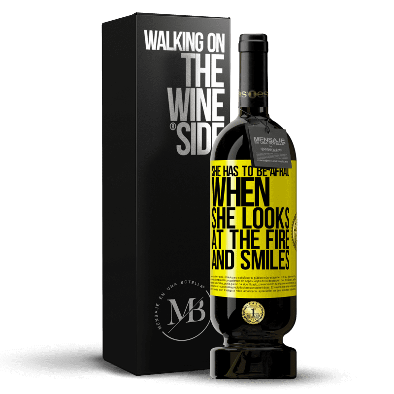 29,95 € Free Shipping | Red Wine Premium Edition MBS® Reserva She has to be afraid when she looks at the fire and smiles Yellow Label. Customizable label Reserva 12 Months Harvest 2013 Tempranillo