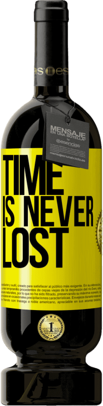 29,95 € | Red Wine Premium Edition MBS Reserva Time is never lost Yellow Label. Customizable label I.G.P. Vino de la Tierra de Castilla y León Aging in oak barrels 12 Months Harvest 2016 Spain Tempranillo