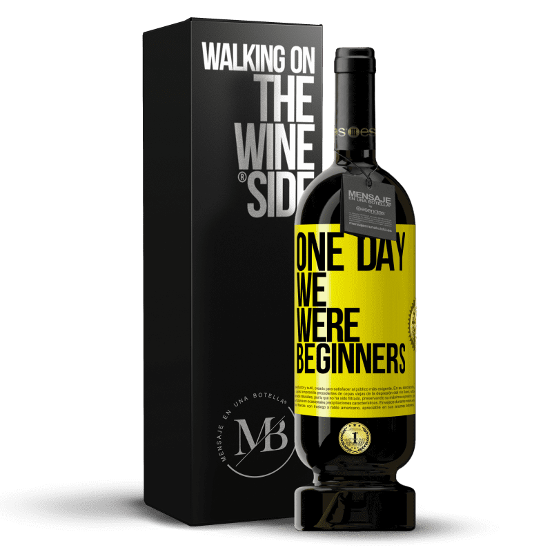 29,95 € Free Shipping | Red Wine Premium Edition MBS® Reserva One day we were beginners Yellow Label. Customizable label Reserva 12 Months Harvest 2013 Tempranillo