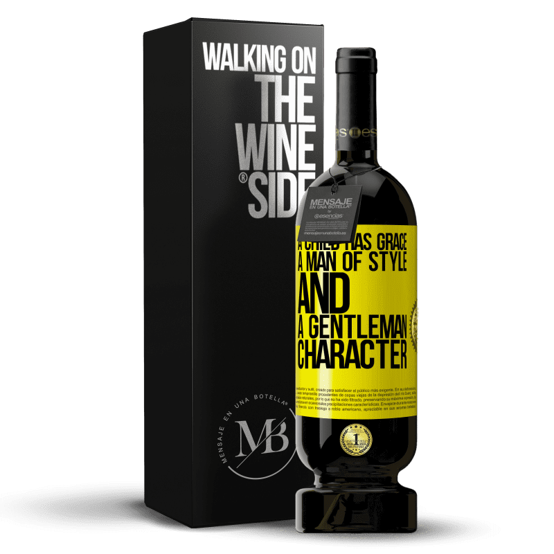 29,95 € Free Shipping | Red Wine Premium Edition MBS® Reserva A child has grace, a man of style and a gentleman, character Yellow Label. Customizable label Reserva 12 Months Harvest 2013 Tempranillo