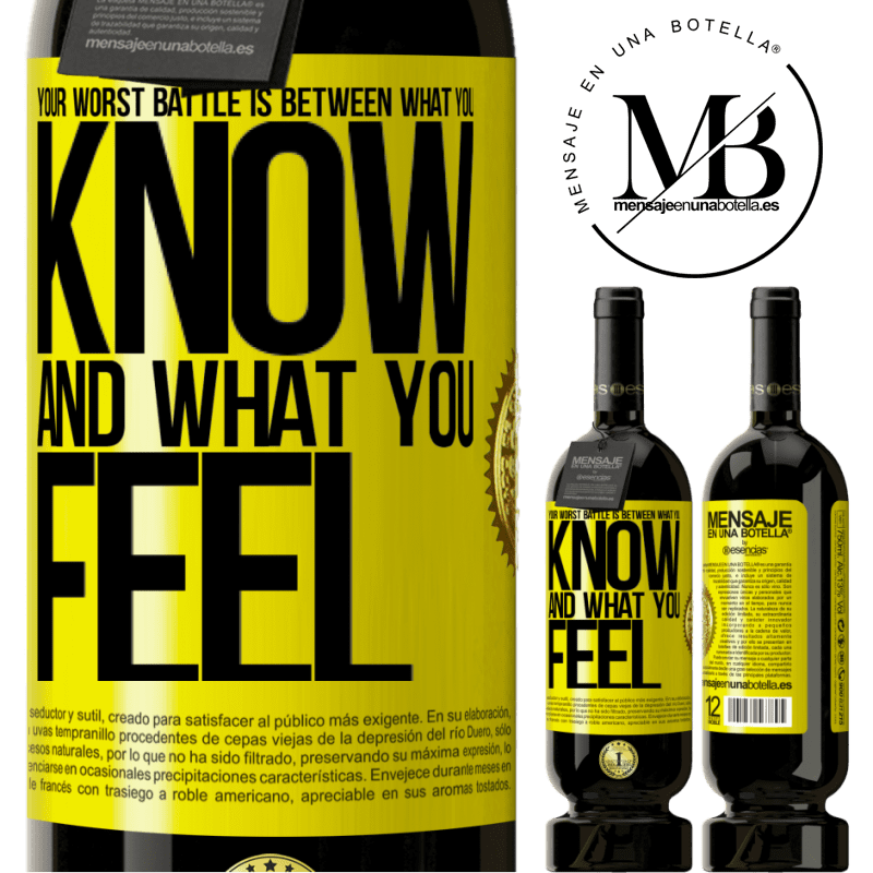 29,95 € Free Shipping | Red Wine Premium Edition MBS® Reserva Your worst battle is between what you know and what you feel Yellow Label. Customizable label Reserva 12 Months Harvest 2013 Tempranillo