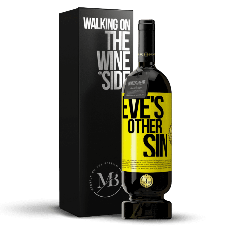 29,95 € Free Shipping | Red Wine Premium Edition MBS® Reserva Eve's other sin Yellow Label. Customizable label Reserva 12 Months Harvest 2013 Tempranillo