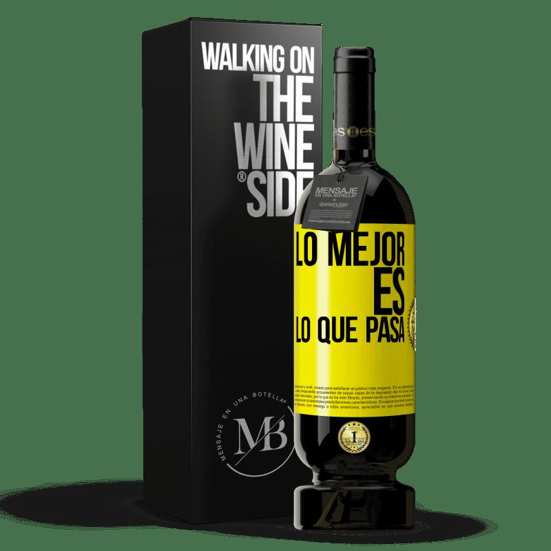 29,95 € Envoi gratuit | Vin rouge Édition Premium MBS® Reserva Le mieux c'est ce qui se passe Étiquette Jaune. Étiquette personnalisable Reserva 12 Mois Récolte 2013 Tempranillo