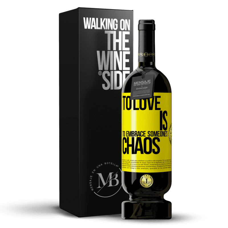 29,95 € Free Shipping   Red Wine Premium Edition MBS® Reserva To love is to embrace someone's chaos Yellow Label. Customizable label Reserva 12 Months Harvest 2013 Tempranillo