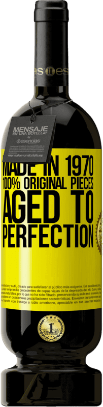 29,95 € | Red Wine Premium Edition MBS Reserva Made in 1970, 100% original pieces. Aged to perfection Yellow Label. Customizable label I.G.P. Vino de la Tierra de Castilla y León Aging in oak barrels 12 Months Harvest 2013 Spain Tempranillo