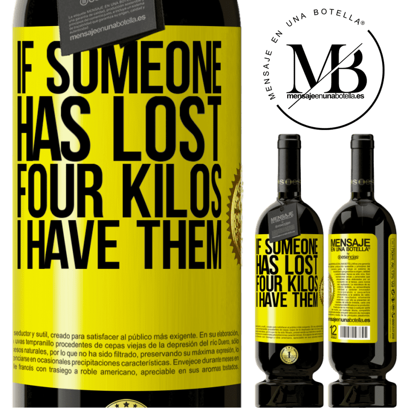 29,95 € Free Shipping | Red Wine Premium Edition MBS® Reserva If someone has lost four kilos. I have them Yellow Label. Customizable label Reserva 12 Months Harvest 2013 Tempranillo