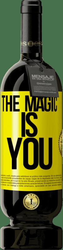 29,95 € | Red Wine Premium Edition MBS Reserva The magic is you Yellow Label. Customizable label I.G.P. Vino de la Tierra de Castilla y León Aging in oak barrels 12 Months Harvest 2013 Spain Tempranillo
