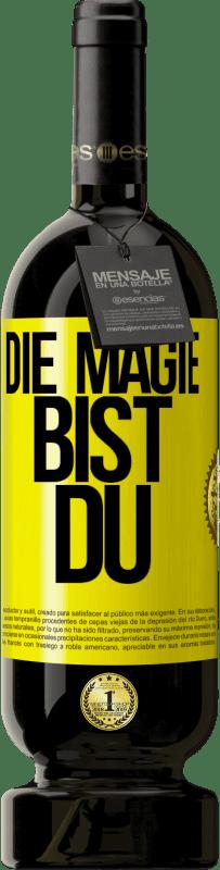 29,95 € Kostenloser Versand | Rotwein Premium Edition MBS® Reserva Die Magie bist du Gelbes Etikett. Anpassbares Etikett Reserva 12 Monate Ernte 2013 Tempranillo