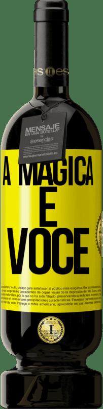 29,95 € Envio grátis | Vinho tinto Edição Premium MBS® Reserva A mágica é você Etiqueta Amarela. Etiqueta personalizável Reserva 12 Meses Colheita 2013 Tempranillo
