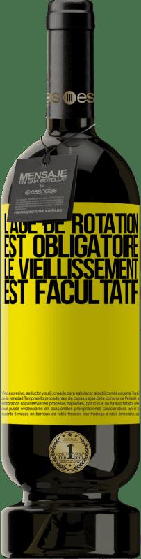 29,95 € Envoi gratuit | Vin rouge Édition Premium MBS® Reserva L'âge de rotation est obligatoire, le vieillissement est facultatif Étiquette Jaune. Étiquette personnalisable Reserva 12 Mois Récolte 2013 Tempranillo