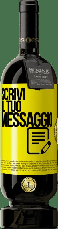 29,95 € Spedizione Gratuita | Vino rosso Edizione Premium MBS® Reserva Scrivi il tuo messaggio Etichetta Gialla. Etichetta personalizzabile Reserva 12 Mesi Raccogliere 2013 Tempranillo