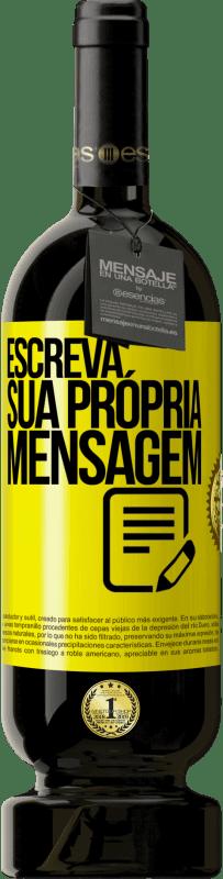29,95 € Envio grátis | Vinho tinto Edição Premium MBS® Reserva Escreva sua própria mensagem Etiqueta Amarela. Etiqueta personalizável Reserva 12 Meses Colheita 2013 Tempranillo