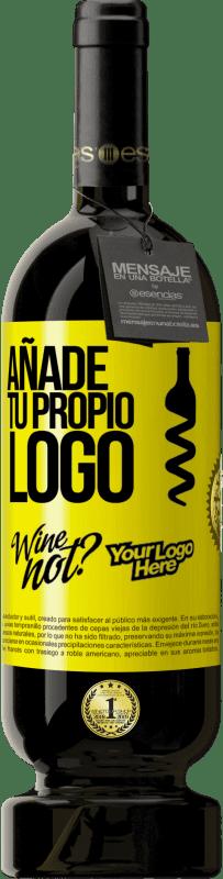 29,95 € Envío gratis | Vino Tinto Edición Premium MBS® Reserva Añade tu propio logo Etiqueta Amarilla. Etiqueta personalizable Reserva 12 Meses Cosecha 2013 Tempranillo