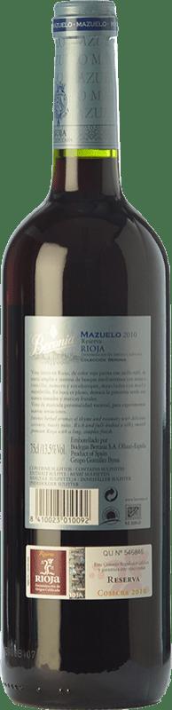 21,95 € Free Shipping | Red wine Beronia Reserva D.O.Ca. Rioja The Rioja Spain Mazuelo Bottle 75 cl
