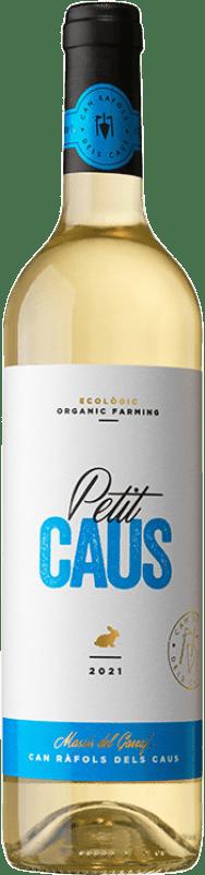 8,95 € Free Shipping | White wine Can Ràfols Petit Caus D.O. Penedès Catalonia Spain Muscat of Alexandria, Macabeo, Xarel·lo, Chardonnay, Parellada, Chenin White Bottle 75 cl