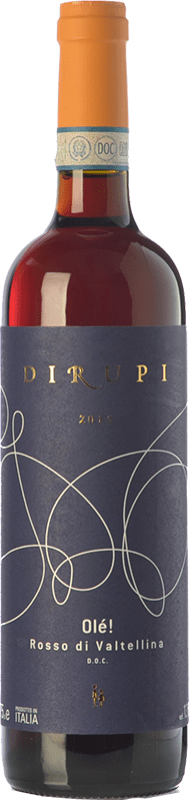 15,95 € Free Shipping | Red wine Dirupi Olè D.O.C. Valtellina Rosso Lombardia Italy Nebbiolo Bottle 75 cl