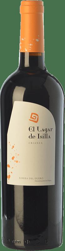 19,95 € Free Shipping | Red wine Lagar de Isilla Crianza D.O. Ribera del Duero Castilla y León Spain Tempranillo Bottle 75 cl