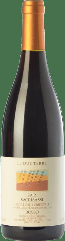 41,95 € Free Shipping   Red wine Le Due Terre Sacrisassi Rosso D.O.C. Colli Orientali del Friuli Friuli-Venezia Giulia Italy Schioppettino, Refosco Bottle 75 cl