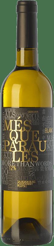 11,95 € Envío gratis | Vino blanco Més Que Paraules Blanc D.O. Catalunya Cataluña España Chardonnay, Sauvignon Blanca, Picapoll Botella 75 cl