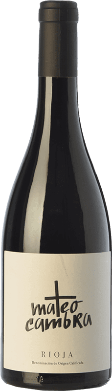 14,95 € | Red wine Rafael Cambra Mateo Cambra Crianza D.O.Ca. Rioja The Rioja Spain Grenache Bottle 75 cl