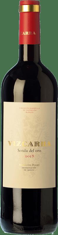 9,95 € Envío gratis | Vino tinto Vizcarra Senda del Oro Roble D.O. Ribera del Duero Castilla y León España Tempranillo Botella 75 cl