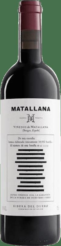 36,95 € Free Shipping | Red wine Telmo Rodríguez Matallana D.O. Ribera del Duero Castilla y León Spain Tempranillo Bottle 75 cl
