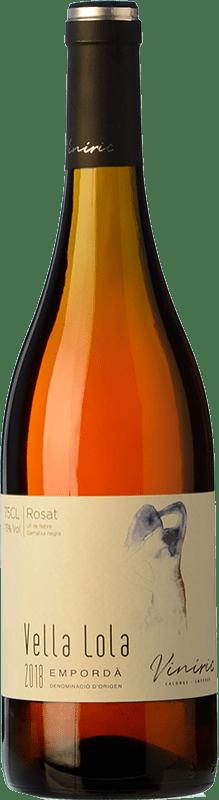 7,95 € Free Shipping | Rosé wine Viníric Vella Lola Rosat D.O. Empordà Catalonia Spain Grenache Bottle 75 cl