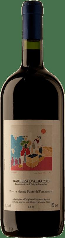 437,95 € Free Shipping | Red wine Roberto Voerzio Pozzo dell'Annunziatta 2003 D.O.C. Barbera d'Alba Piemonte Italy Barbera Magnum Bottle 1,5 L